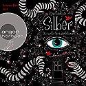 Silber: Das erste Buch der Träume (Silber 1) Hörbuch von Kerstin Gier Gesprochen von: Simona Pahl