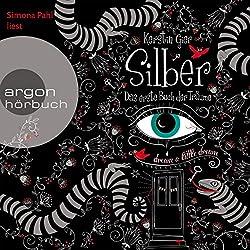 Silber: Das erste Buch der Träume (Silber 1)