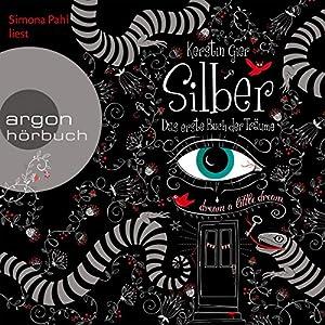 Silber: Das erste Buch der Träume (Silber 1) | Livre audio