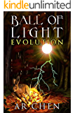 Ball of Light: Evolution