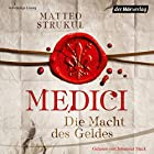 Medici: Die Macht des Geldes (Die Medici 1) Hörbuch von Matteo Strukul Gesprochen von: Johannes Steck