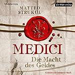 Medici: Die Macht des Geldes (Die Medici 1) | Matteo Strukul