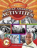 The BIG Book of African American Activities (Black Heritage)