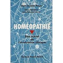 Homeopathie: Etat Actuel de l'Evaluation Clinique