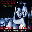 Playing the Odds: Take a Gamble Book 1 Audiobook by Stella Price, Audra Price Narrated by B.B. Franklin
