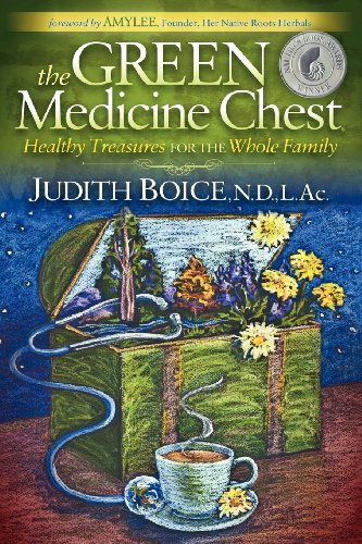 (The Green Medicine Chest: Healthy Treasures for the Whole Family)