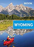 Moon Wyoming (Travel Guide)
