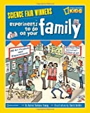 Experiments to Do on Your Family, Karen Romano Young, 1426306911