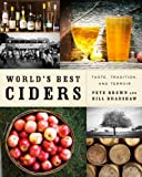 img - for World's Best Ciders: Taste, Tradition, and Terroir book / textbook / text book