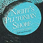 Night's Plutonian Shore: And Other Stories | DeWayne Twitchell