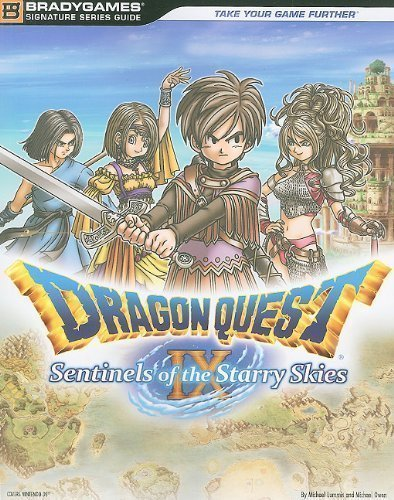 Dragon Quest IX: Sentinels of the Starry Sky (Bradygames Signature Guides) by Lummis, Michael, Owen, Michael (2010) (Dragon Quest 9 Sentinels Of The Starry Skies)