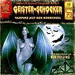 Vampire auf der Bohrinsel (Geister-Schocker 73) | Bob Collins