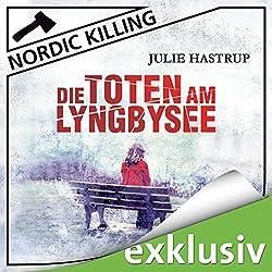 Die Toten am Lyngbysee (Nordic Killing)