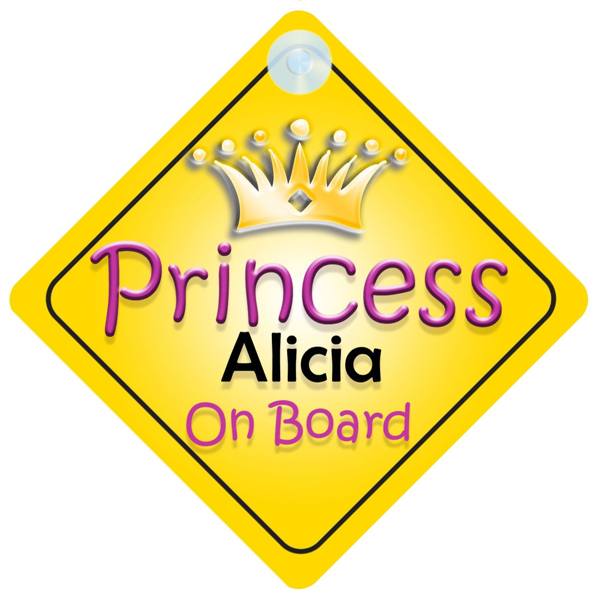 Princess Alicia On Board Girl Car Sign Child//Baby Gift//Present 002