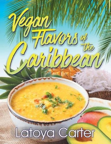 Search : Vegan Flavors of the Caribbean