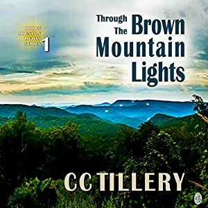 Through the Brown Mountain Lights Audiobook