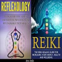 Reflexology: Reiki: 2 in 1 Bundle Audiobook by Jen Solis Narrated by Craig Beck