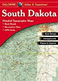 South Dakota Atlas & Gazetteer (Delorme Atlas & Gazetteer)