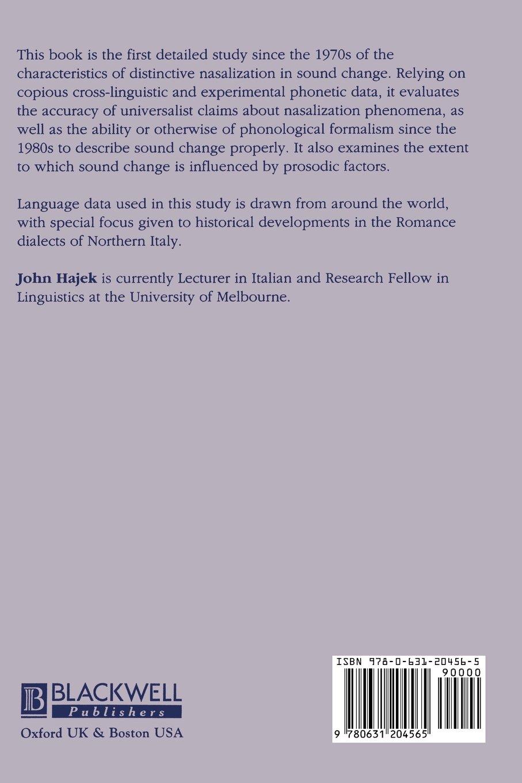 Universals of Sound Change in Nasalization (Publications of the  Philological Society): Amazon.co.uk: John Hajek: 9780631204565: Books