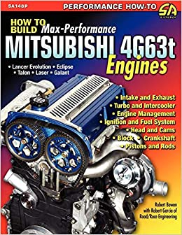 How to Build Max-Performance Mitsubishi 4g63t Engines: Amazon.es: Robert Bowen, Robert Garcia: Libros en idiomas extranjeros