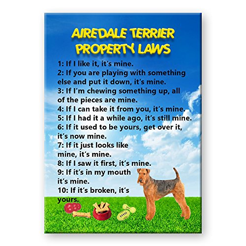 Airedale Terrier Property Laws Fridge Magnet Funny ()