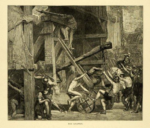 1887 Wood Engraving Catapult Edward Poynter War Machine Monster Warrior Army Art - Original (Working Catapult)