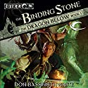 The Binding Stone: Eberron: The Dragon Below, Book 1 Audiobook by Don Bassingthwaite Narrated by Adam Epstein
