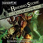 The Binding Stone: Eberron: The Dragon Below, Book 1 | Don Bassingthwaite