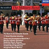 The World of the Military Band - The Band of the Grenadier Guards