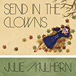 Send in the Clowns: The Country Club Murders, Book 4 | Julie Mulhern