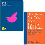 Philippa Perry Collection 2 Books Set (How To Stay Sane, The Book You Wish Your Parents Had Read [Hardcover])