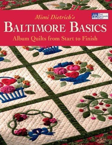 Baltimore Basics: Album Quilts