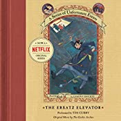 The Ersatz Elevator: A Series of Unfortunate Events #6 | Lemony Snicket