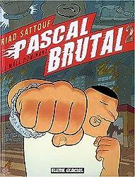 Pascal Brutal, Tome 2 : Le mâle dominant