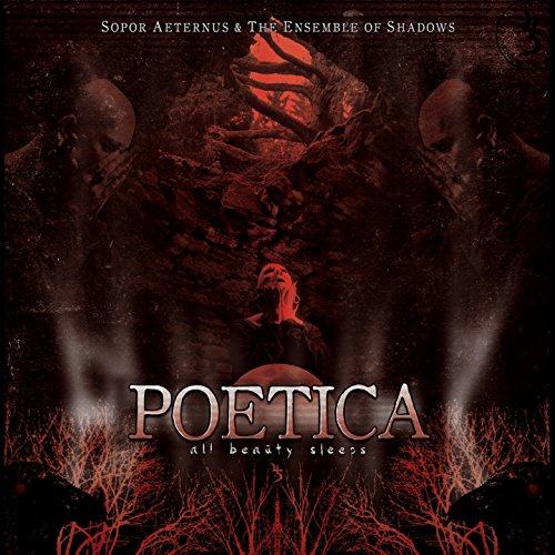 Poetica (Sopor Aeternus And The Ensemble Of Shadows)
