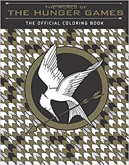 The World Of Hunger Games Official Coloring Book Scholastic 9781338096194 Amazon Books