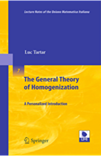 The General Theory of Homogenization: A Personalized Introduction (Lecture Notes of the Unione Matematica