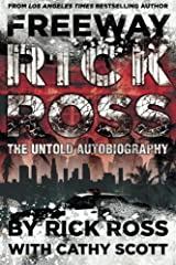 Freeway Rick Ross: The Untold Autobiography Paperback