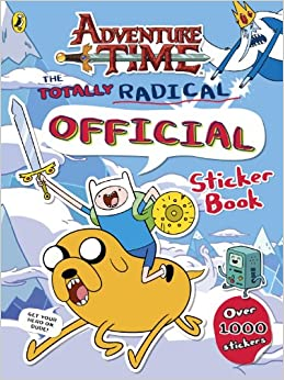Adventure Time The Totally Radical Official Sticker Book