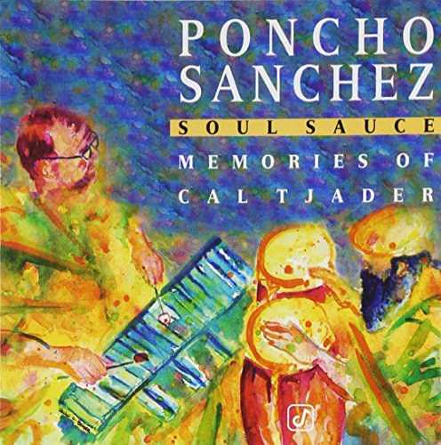 Soul Sauce - Memories Of Cal Tjader by Concord Records