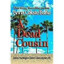A Dead Cousin Jessica Huntington Desert Cities Mystery #5