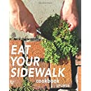 Eat Your Sidewalk Cookbook