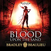 Blood upon the Sand | Bradley Beaulieu