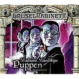 Gruselkabinett - Folgen 96 und 97: Madame Mandilips Puppen