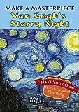 Make a Masterpiece -- Van Gogh's Starry Night (Dover Little Activity Books)