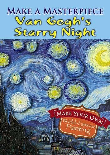 Make a Masterpiece -- Van Gogh's Starry Night (Dover Little Activity Books)