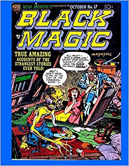 Black Magic Golden Age Horror Comic Crestwood Publishing - 23 of the strangest books to ever appear on amazon