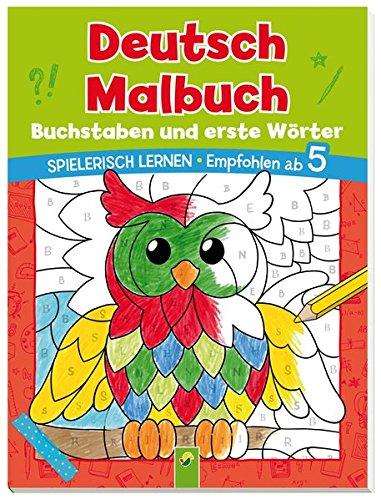 deutsch-malbuch-buchstaben-und-erste-wrter-spielerisch-lernen-empfohlen-ab-5