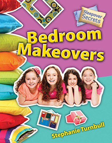 Bedroom Makeovers (Sleepover Secrets)