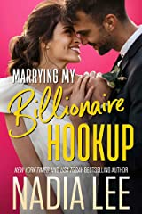 Marrying My Billionaire Hookup Kindle Edition